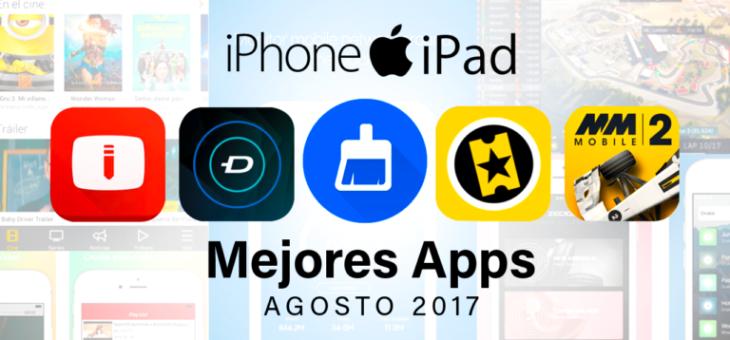 Las mejores apps para iPhone y iPad de agosto 2017