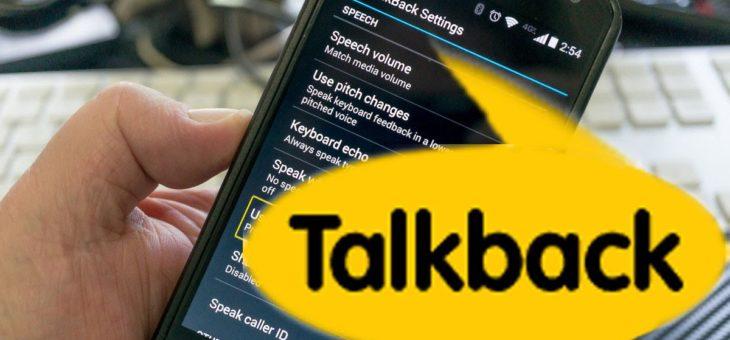 """""""El móvil me habla cada vez que pulso la pantalla"""". Cómo desactivar Talkback y similares"""